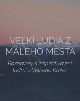 tomasstolc.sk_velki ludia z maleho mesta_rozhovory_hp_dlazdica